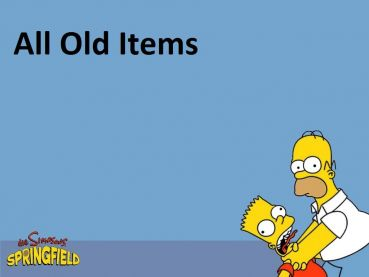 All Old Items
